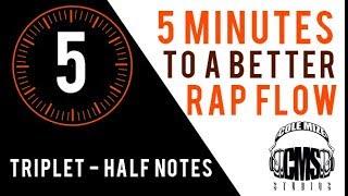 Triplet Half Notes: 5 Minutes To A Better Rap Flow   ColeMizeStudios.com