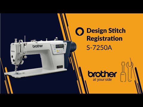 HOW TO Design Stitch Registration [Brother S-7250A]