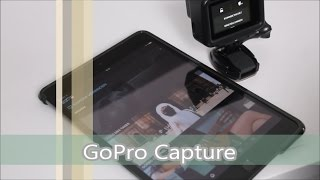 GoPro Hero 5 black #4 GoPro Capture App (deutsch)