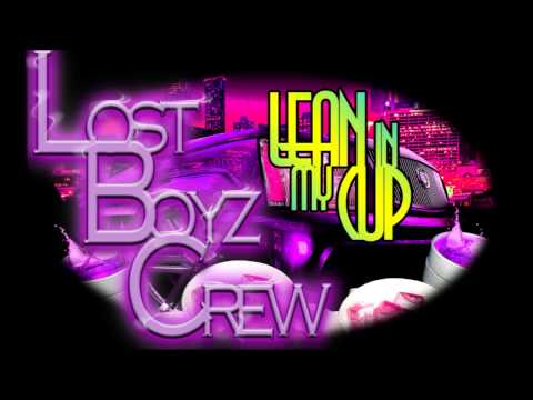 Lost Boyz Crew CLogan Music, Real Eyez - Lean In My Cup + FREE DL