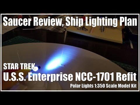 Polar Lights USS Enterprise 1701 Refit 1/350 Part 1
