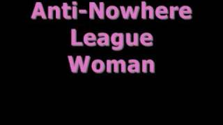 Anti Nowhere League - Woman (Explicit)