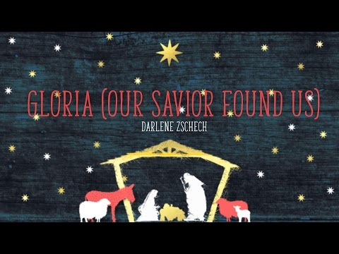 Gloria (Our Savior Found Us) - Youtube Lyric Video