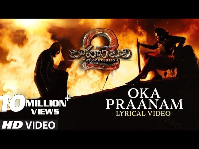 Oka Praanam Full Song With Lyrics | Baahubali 2 Movie Songs | Prabhas