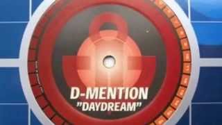 D-Mention Aka.  Alphazone -  Daydream ( X tented Mix )