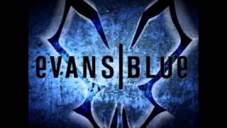 Evans Blue - Bulletproof.mp4