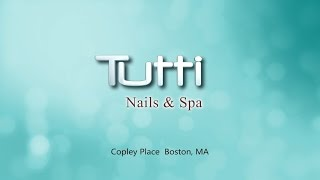 Tutti Nails & Spa at King of Prussia, PA