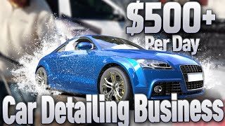 HOW MUCH A MOBILE CAR WASH BUSINESS MAKES IN A DAY AND HOW HARD IS THE MOBILE DETAILING BUSINESS??