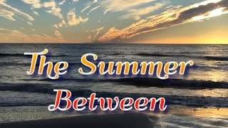 The Summer Between! Amanda Linton! Book review!