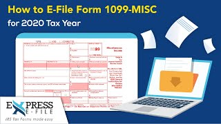 How to File Form 1099-MISC for 2020 Tax Year | Express E File