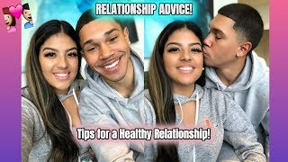 RELATIONSHIP ADVICE FOR YOUNG COUPLES! 💏Tips For A Healthy Relationship!