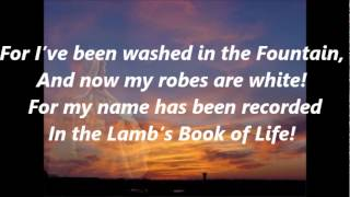 My Name Is Recorded in the Lamb's Book of Life