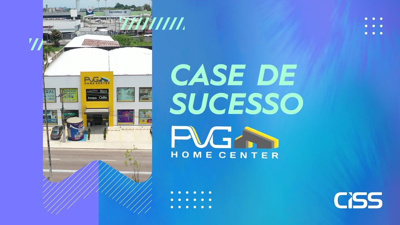 Case de succeso CISS - PVG Home Center