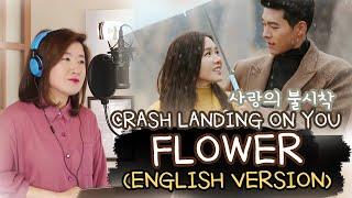 [ENGLISH] FLOWER-YOON MI RAE 윤미래 (CRASH LANDING ON YOU 사랑의 불시착OST) Cover by Marianne Topacio