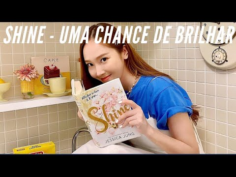 Shine ?o livro de Jessica Jung com uma protagonista parecida com a vida dela ?Resenha
