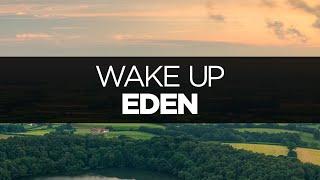 [LYRICS] EDEN - Wake Up