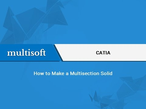 How to work with Multisection Solid - Catia