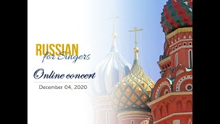 Russian for Singers - Online Concert, December 4th, 2020