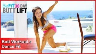 Butt Workout 4: Dance Fit | 30 DAY BUTT LIFT by BeFiT
