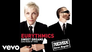 Eurythmics - Sweet Dreams (Are Made of This) (Steve Angello Remix Edit)