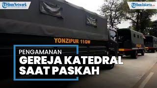 Antisipasi Terorisme, Begini Penjagaan di Area Luar Gereja Katedral Jakarta