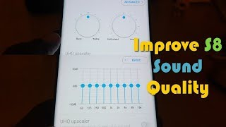 Improve loud speaker sound Quality Galaxy S8 and S8 Plus