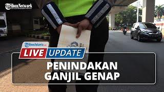 LIVE UPDATE Penindakan di 13 Ruas Jalur Ganjil Genap di Jakarta