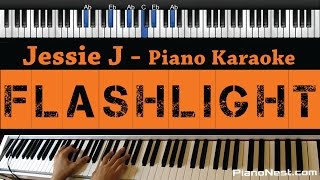 Jessie J   Flashlight   Piano Karaoke  Sing Along  Cover With Lyrics   Pitch Perfect 2