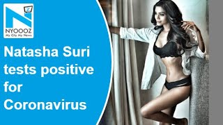 Actress and former Miss India World, Natasha Suri tests positive for Coronavirus - Download this Video in MP3, M4A, WEBM, MP4, 3GP