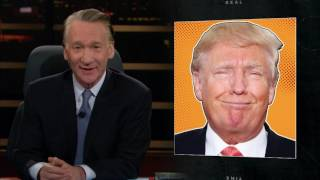 New Rule: Orange Sphincter to the Rescue | Real Time with Bill Maher (HBO)