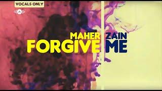 Forgive Me - Maher Zain
