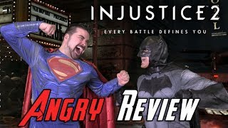 Injustice 2 Angry Review