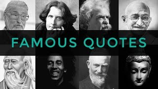 25 Famous Quotes | Collection Of Famous Quotes