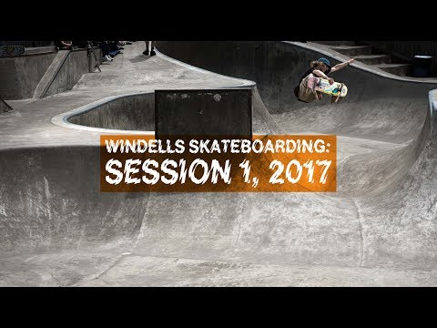 Windells Skateboarding: Session 1, 2017