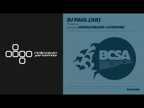 DJ Paul - Visionary (Matias Chilano Remix) [Balkan Connection South America]