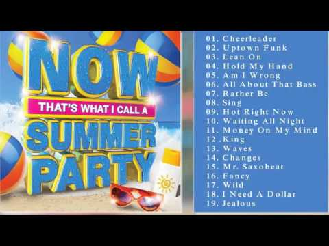 NOW That's What I Call A Summer Party   Deluxe Edition   Hit 2015