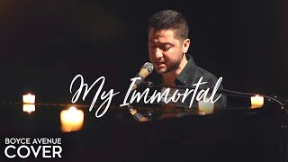 Boyce Avenue: My Immortal