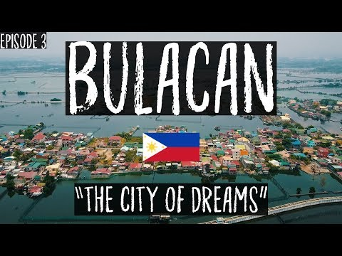 Bulacan|The City Of Dreams Mp3