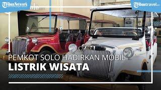 Pemkot Solo Hadirkan 8 Mobil Listrik Wisata Keliling Kota, Sementara Ini Tiket Masih Gratis