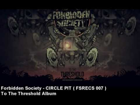 Forbidden Society - CIRCLE PIT  [ FSRECS 007 ]