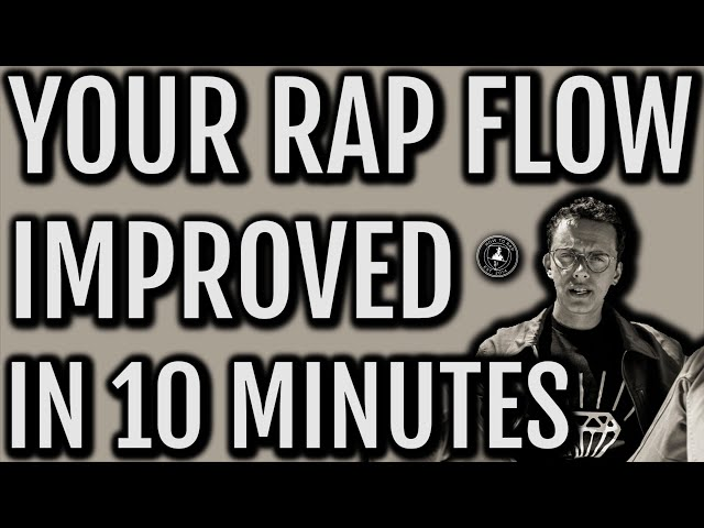 Your RAP FLOW Improved In Under Ten Minutes (Tips & Examples) [How To Rap For Beginners]