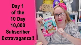 Day 1 of the 10 day 10,000 Subscriber Extravaganza!!