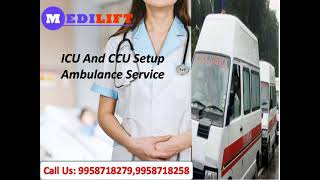 Obtainable Ambulance Service in Pitampura by Medilift