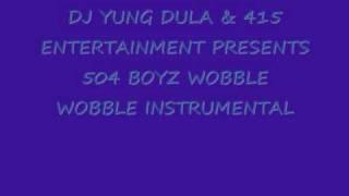 504 BOYZ- WOBBLE WOBBLE INSTRUMENTAL