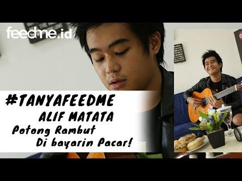 #TanyaFeedMe : Alif Matata Potong Rambut Dibayarin Pacar