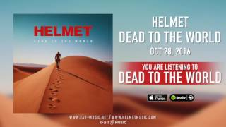 """Helmet - """"Dead To The World"""" Preview"""