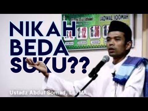 Nikah Beda Suku? - Ustadz Abdul Somad