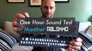Malekko Manther - 1-Hour Sound Test (Sound Demo)