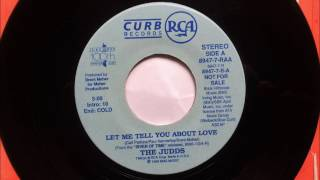 Let Me Tell You About Love , The Judds , 1989 45RPM