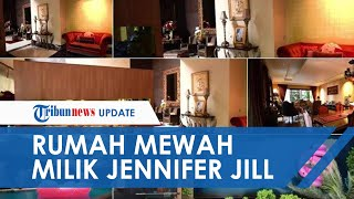 Jadi Lokasi Penangkapan, Ini Penampakan Rumah Mewah Rp100 Miliar Milik Jennifer Jill